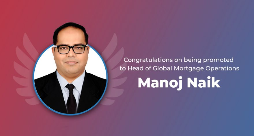 Manoj Naik - Head of Global Mortgage Operations